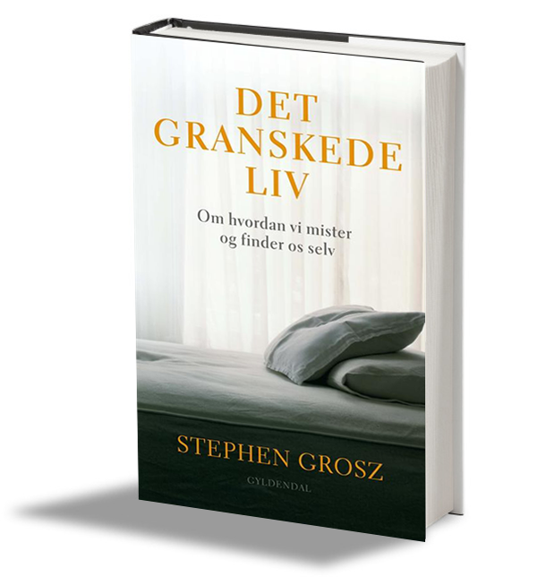 Det Granskede Liv - Stephen Grosz